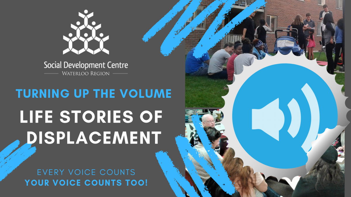 Turning Up the Volume of Life Stories of Displacement